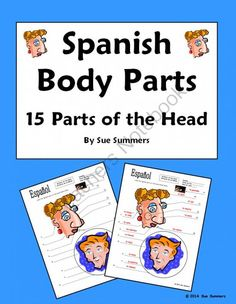 Spanish Body Parts of the Head Diagram to Label - 15 Parts - Cuerpo from Sue Summers on TeachersNotebook.com -  (2 pages)  - Students label the main facial parts.
