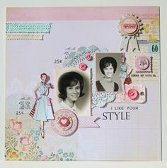 Paperlicious Designs: Pink Persimmon Style Girl / My Mind's Eye Layout Scrapbooking Layouts Vintage, Vintage Scrapbook, Scrapbook Paper Crafts, Scrapbook Cards, Scrapbook Photos, Scrapbook Layouts, Heritage Scrapbook Pages, Decoupage, Layout Inspiration
