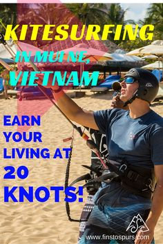 Go kiting in Mui Ne, Vietnam!  Build up experience towards your professional certifications!  Travel and teach kiteboarding!