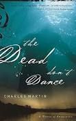 The Dead don't Dance  Charles Martin