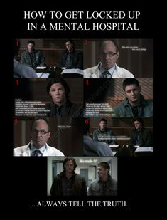 How to get locked up in a mental hospital when you are the Winchester brothers.