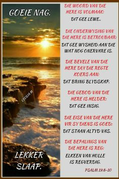 Evening Greetings, Goeie Nag, Afrikaans Quotes, Good Morning Good Night, Sleep Tight, Night Quotes, Prayer Quotes, Yard, Messages