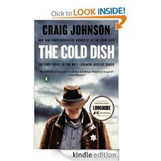 The Cold Dish: A Walt Longmire Mystery. The whole series is great and I can't wait for the next book!