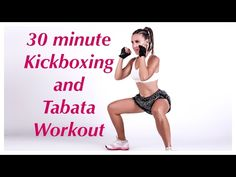 30 minute kickboxing and tabata workout - YouTube