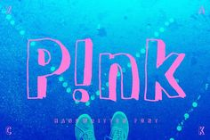 P!nk – Handwritten 3d Font by Studio ZACK on @creativemarket