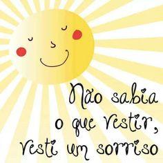 Vesti um sorriso