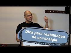 Dicas para reabilitação de cervicalgia - YouTube