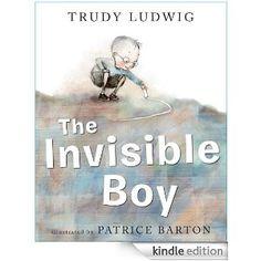 Amazon.com: The Invisible Boy eBook: Trudy Ludwig, Patrice Barton: Books