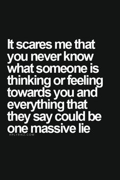 You never really know...