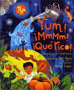 YUM! ¡MMMM! ¡QUE RICO!: America's Sproutings - câștigătorul aniilor 2007-2008 Clasele primare Autor: Pat Mora Ilustrator: Rafael López