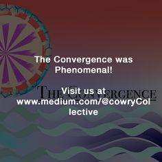 https://medium.com/@cowryCollective/the-convergence-was-phenomenal-5f0047875434#.opmnh1t2b
