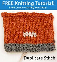 Free Knitting Tutorial from Creative Knitting newsletter: Duplicate Stitch by Tabetha Hedrick. Click on the photo to access the tutorial. Sign up for this free newsletter here: www.AnniesNewsletters.com.