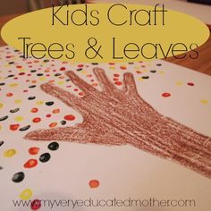Kids Craft: Fall Tree and Colorful Leaves via www.myveryeducatedmother.com