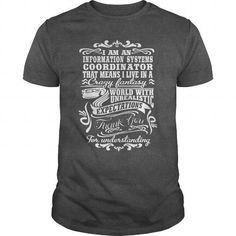 Awesome Tee For Information Systems Coordinator T-Shirts, Hoodies (22.99$ ==► Shopping Now!)