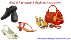 Now gets latest market reports on #global #footwear & #fashion accessory