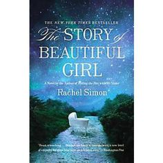 The Story of Beautiful Girl  A novel about a woman who can't speak, a man who is deaf, and a widow who finds herself suddenly caring for a newborn baby.