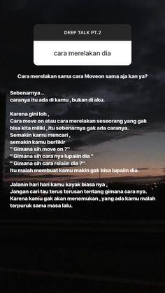Quotes Rindu, Quotes Lucu, Cinta Quotes, Quotes Galau, Story Quotes, Hurt Quotes, Real Talk Quotes, Tumblr Quotes, Daily Quotes