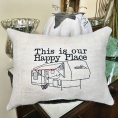 I have made the perfect pillow for your special home away from home. I hope you enjoy this little piece of added happiness.  - + - Using a double layer of burlap for the front, I have also stitched the machine embroidery design for added strength and durability. The pillow is machine sewn using tight stitches and measures at least 10 x 13 inches. (25 x 30 cm)  - + - The pillow is fully stuffed in a 100% soft polyester fiber and then tightly hand sewn at the stuffing seam. A black cotton…
