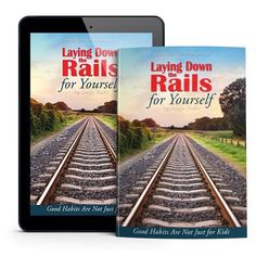 Simply Charlotte Mason presents an exciting new book: Laying Down the Rails for Yourself: Good Habits Are Not Just for Kids!
