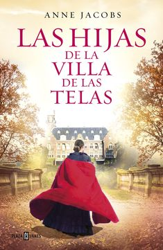 Las Hijas de la Villa de Las Telas / The Daughters of the Cloth Villa : Anne Jacobs : 9788401021688 I Love Books, Good Books, Books To Read, My Books, Ebooks Pdf, Online Gratis, Fiction Books, Coffee And Books, Books