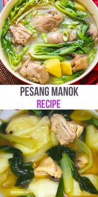 The Original Filipino Recipe of Pesang Manok