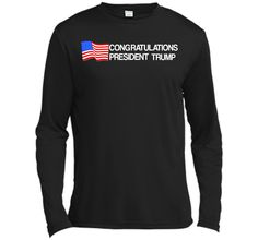 Congratulate Trump for president 2017 T-ShirtFind out more at https://www.itee.shop/products/congratulate-trump-for-president-2017-t-shirt-long-sleeve-moisture-absorbing-shirt-5332 #tee #tshirt #named tshirt #hobbie tshirts #Congratulate Trump for president 2017 T-Shirt