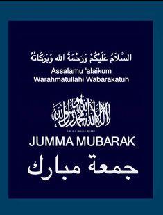 Jummah Mubarak Dua, Jumma Mubarak Quotes, Islamic Messages, Islamic Quotes, Juma Mubarak Images, Jumma Mubarik, Assalamualaikum Image, Blessed Friday, Mekkah