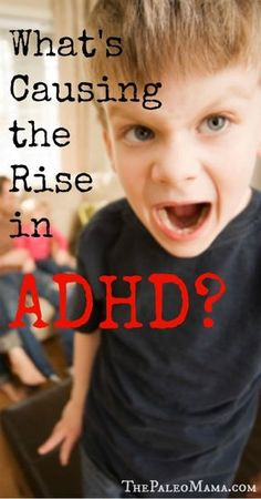 What's Causing the Rise in ADHD? (Really insightful article! Adhd Odd, Adhd And Autism, Adhd Help, Adhd Diet, Adhd Strategies, Impulsive Behavior, Sensory Issues, Autism Spectrum Disorder, Nutrition