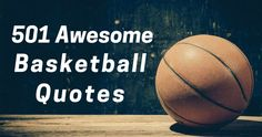 I love collecting and sharing basketball quotes. Basketball quotes are terrific for motivating and inspiring coaches and athletes. Countless times I've recited various quotes to my players or fellow coaches and they always have a positive effect. As you go through the quotes below, I encourage you t…