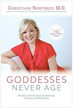 FL: What prompted you to write Goddesses Never Age? CN: Like my earlier books, Women's Bodies Women's Wisdom and The Wisdom of Menopause, I wrote Goddesses Never Age after a fairly long period of introspection, action, and research. The material for Goddesses Never Age was born out of the ashes of my divorce at midlife, and my subsequent desire to reinvent myself. At the time I was confronted with the cultural belief that my best years were behind me, and that women over the age of 50 aren't ...