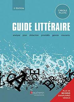 Guide des procédés d'écriture et des genres littéraires.