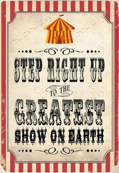 Vintage Circus Carnival Posters/Signs One of the permanent installations in the collection of Humble Masterpieces at the Museum of Modern Art in Ne Carnival Party Decorations, Circus Carnival Party, Circus Theme Party, Circus Wedding, Carnival Birthday Parties, Carnival Themes, Circus Birthday, The Circus, Circus Theme Classroom