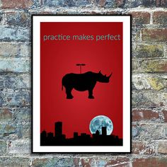 Practice makes perfect  poster inspired