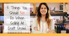 Have you had any weird experiences when vending at a craft show? Do you want to avoid any mishap that could potentially harm your experience at craft shows?