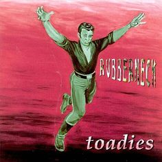 Rubberneck - The Toadies (1995)
