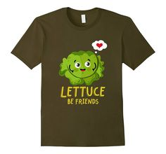 Lettuce Be Friends Fruit and Vegetables T-Shirt Raw Vegan, Fruits And Vegetables, Lettuce, Friends, Mens Tops, T Shirt, Fruits And Veggies, Amigos, Tee Shirt