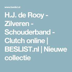 H.J. de Rooy - Zilveren - Schouderband - Clutch online | BESLIST.nl | Nieuwe collectie
