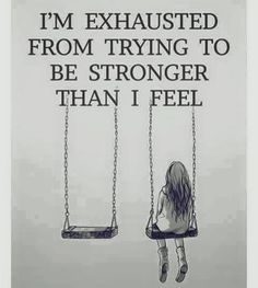 So tired of dealing with everything myself!!!!!!