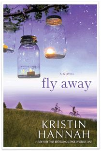 Fly Away by Kristin Hannah, follow up to Firefly Lane