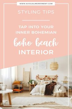 Ideas for how to style a room and mix casual coastal design with bohemian | Boho and beach are both relaxed which is why they work so well together. The look you'll pull off with this style is very chilled and serene and the end result will often have a feminine, romantic, sometimes glam or chic feel to it. | A Visual Merriment #homedecor #decoratingideas #interiordesign #homestyling #home #boho #bohemian #bohointerior #beachinterior #bohodecor