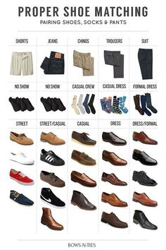 Save this easy guide for pairing shoes and pants | 12 Shoe Charts Every Guy Needs To Bookmark
