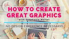 Learn the key elements of design to make a great graphic.