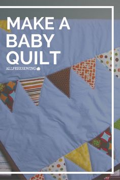 Get ready to make a baby quilt!