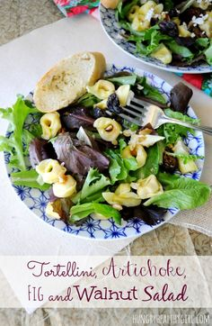 Tortellini, Artichoke, Fig and Walnut Dinner Salad