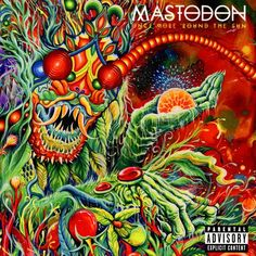 Once More 'Round the Sun - Mastodon | Songs, Reviews, Credits | AllMusic