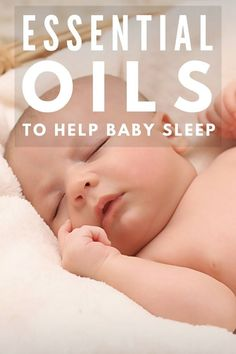 For You and Baby to Sleep Naturally (with Essential Oils) Essential Oils Help Baby Sleep Through the NightEssential Oils Help Baby Sleep Through the Night Help Baby Sleep, Toddler Sleep, Oils For Newborns, Essential Oils For Babies, Preparing For Baby, Sleeping Through The Night, Baby List, Baby Essentials, Trendy Baby