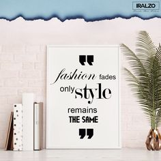"""Friday Quote  """"Fashion fades only style remains the same""""  #quotes #qotd #mensblogger #fashion #tfl #Friday #March #weekend #style #tips"""