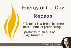 I think every workday could use a recess from time to time, perhaps once in the morning and again in the afternoon. Who's with me?