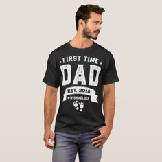 #first time dad est 2018 wishmeluck papa t-shirts - #giftidea #giftideas #gifts for #grandpa & #grandma #grandparents