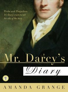 Mr. Darcy's Diary: A Novel by Amanda Grange http://www.amazon.com/dp/B009WUHBKG/ref=cm_sw_r_pi_dp_mUTGvb14K27XV